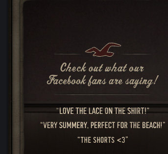 CHECK OUT WHAT OUR FACEBOOK FANS ARE SAYING! LOVE THE LACE ON THAT SHIRT! VERY SUMMERY, PERFECT FOR THE BEACH! THE SHORTS <3