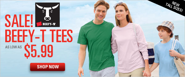Beefy-T Tees as low as $5.99