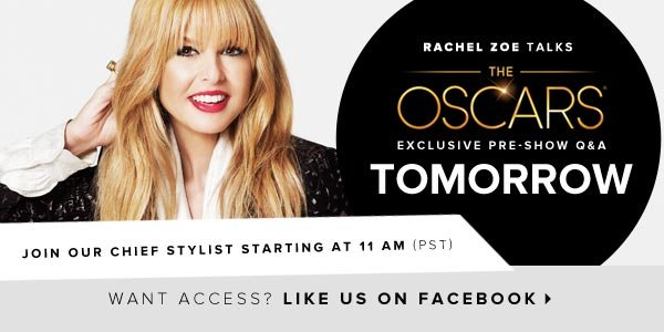 Rachel Zoe Talks The Oscars - Like Us On Facebook for Access