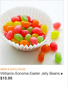NEW & EXCLUSIVE - Williams-Sonoma Easter Jelly Beans, $15.95