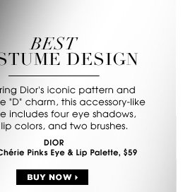 COSTUME DESIGN. Featuring Dior's iconic pattern and signature D charm, this accessory-like palette includes four eye shadows, four lip colors and two brushes. new . exclusive . limited edition . ships for free. Dior Sweet Cherie Pinks Eye & Lip Palette, $59