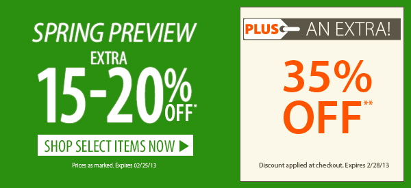 Spring Preview! An EXTRA 15-20% OFF select items!
