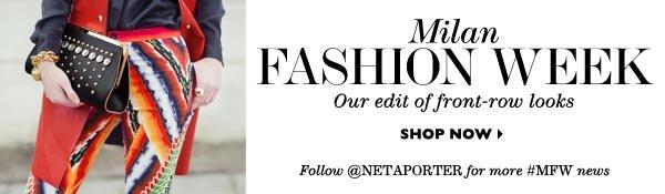 Milan Fashion Week SHOP NOW