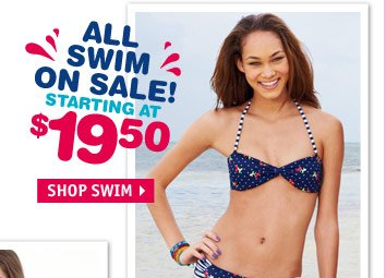 ALL SWIM ON SALE STARTING AT  $19.50