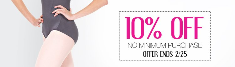 10% off - no minimum purchase - offer ends 2/25/2013