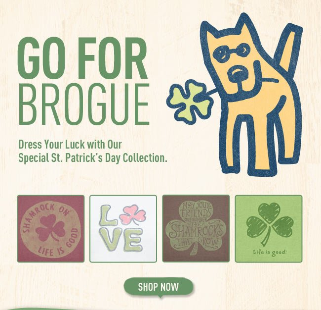 Go For Brogue - Dress Your Luck with Our Special St. Patrick's Day Collection.