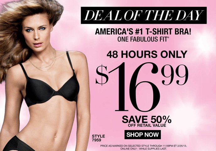 DEAL OF THE DAY: America's #1 T-Shirt Bra! One Fabulous Fit is 16.99! 48 Hours Only - Save 50% Off Retail Value