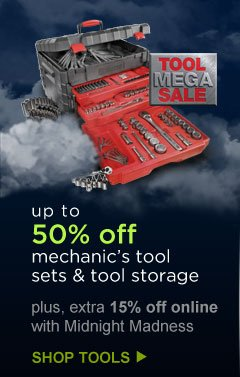 up to 50% off mechanic's tool sets and tool storage | SHOP TOOLS