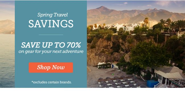 Spring Travel Savings | Save up to 70% on gear for your next adventure | Shop Now