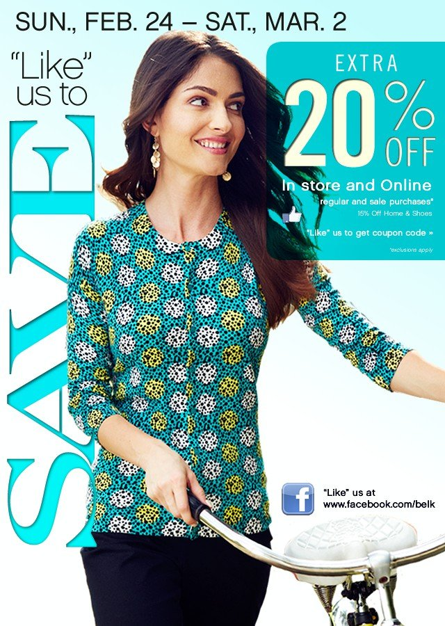 """""""Like"""" us to save Extra 20% off. """"Like"""" us at www.facebook.com/Belk"""