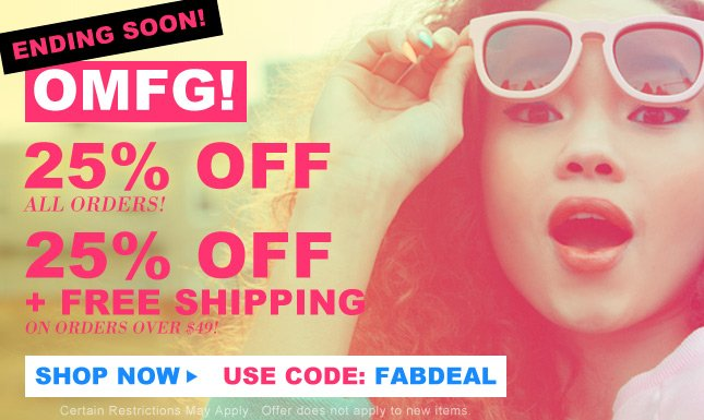 Hurry before its over! 25% Off ALL Orders on Miss KL!