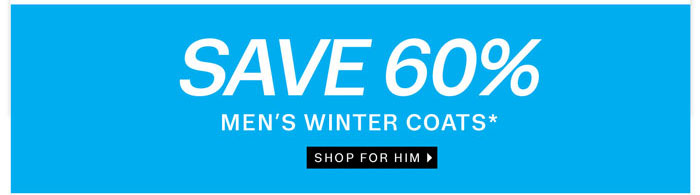 Save 60% on Men's Coats