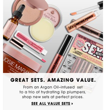 Great Sets. Amazing Value. From an Argan Oil-infused set to a trio of hydrating lip plumpers, shop new sets at perfect prices. See all value sets