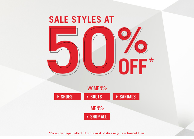 SALE STYLES AT 50% OFF*