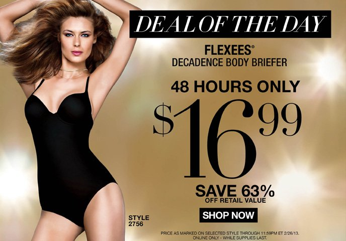 DEAL OF THE DAY: Flexees Decadence Body Briefer is 16.99! 48 Hours Only - Save 63% Off Retail Value
