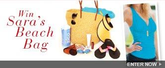 Win Sara's Beach Bag! Enter Now.