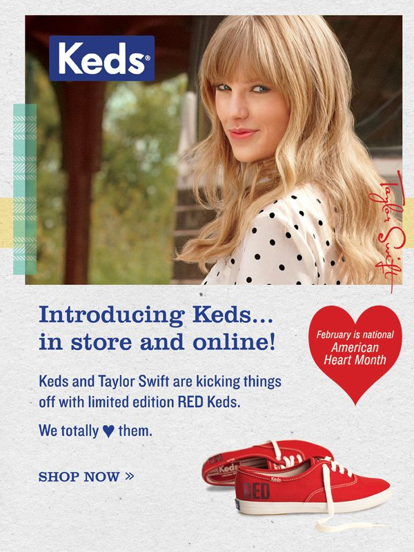 Introducing Keds®... in store and online! Shop now  February is national American Heart Month.