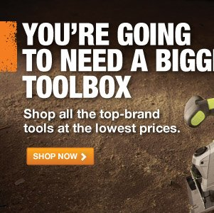 SAVE ON THE RIGHT TOOL FOR YOUR NEXT PROJECT