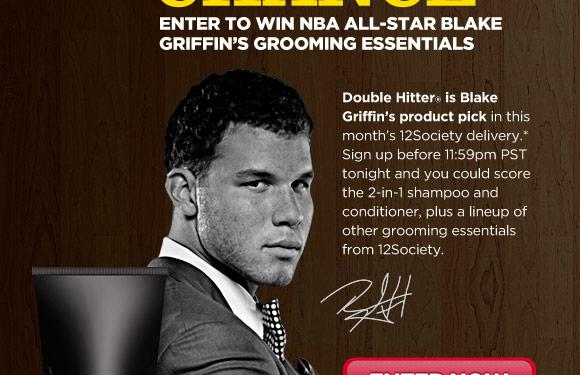 Double Hitter is Blake Griffin's product pick in this month's 12Society delivery.* Sign up before 11:59pm PST tonight and you could score the 2-in-1 shampoo and conditioner, plus a lineup of other grooming essentials from 12Society.