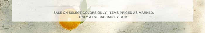 Sale on select colors only. Items priced as marked.