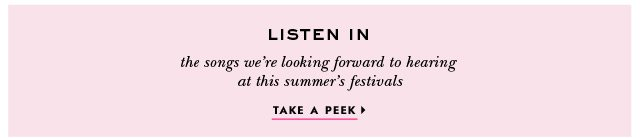 songs we're looking forword to hearing at this summer's festivals. take a peek.