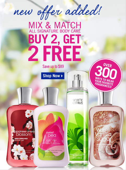 All Signature Body Care - Buy 2, Get 2 Free