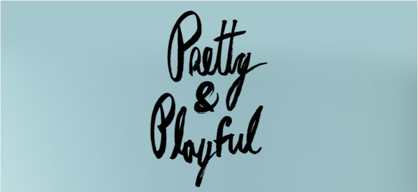Pretty & Playful