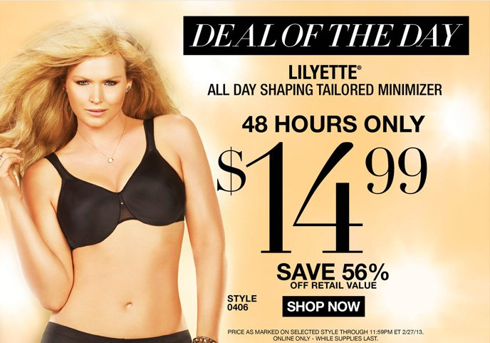 DEAL OF THE DAY: Lilyette All Day Shaping Tailored Minimizer is 14.99! 48 Hours Only - Save 50% Off Retail Value