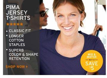 Pima Jersey T-Shirts