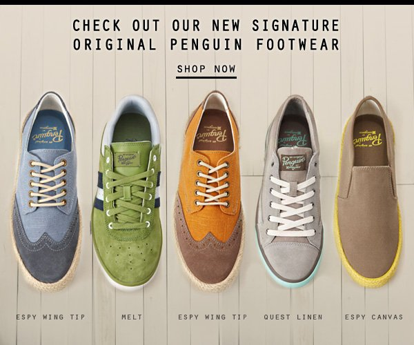 Check out our new Signature Original Penguin Footwear.