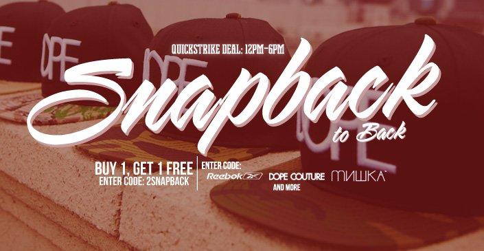Snapback to back: BOGO Event