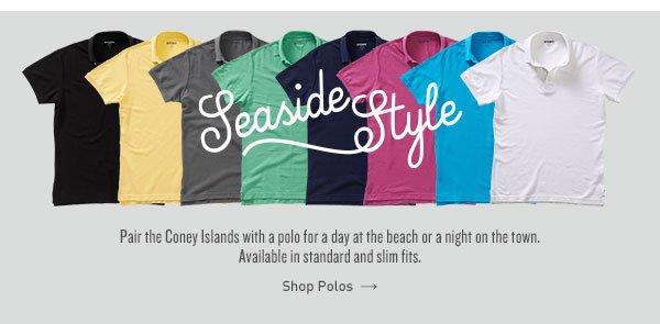 Seaside Style: Polos