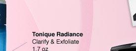 Tonique Radiance | Clarify & Exfoliate 1.7 oz