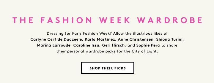 Carlyne Cerf du Dudzeele, Karla Martinez, Anne Christensen and more stylish editors share their Paris Fashion Week picks.