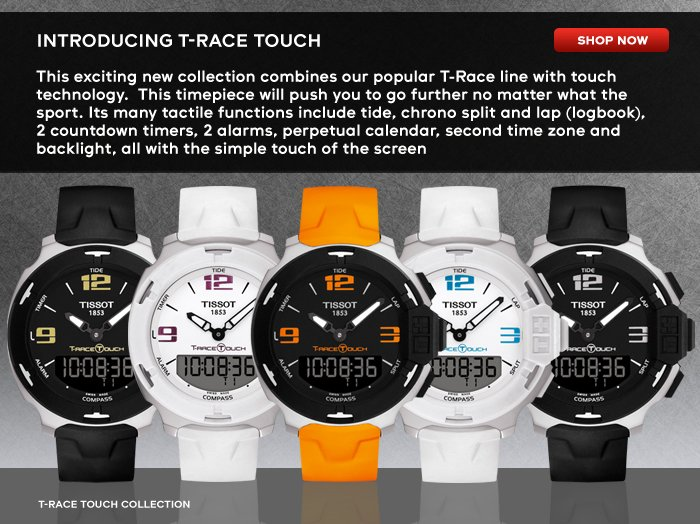 Introducing T-Race Touch SHOP NOW