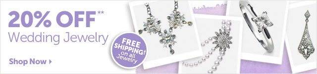20% OFF** Wedding Jewelry - FREE SHIPPING+ on all jewelry - Shop Now
