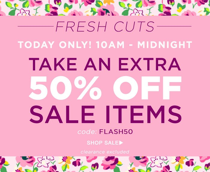 Today Only - Take an Extra 50% off Sale Items with code FLASH50