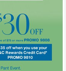 $30 off $75 or $10 off $30! Additional $5 off if you use your NY&C credit card. Shop now!