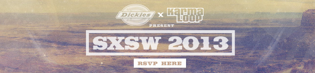 RSVP to the Dickies House at SXSW!