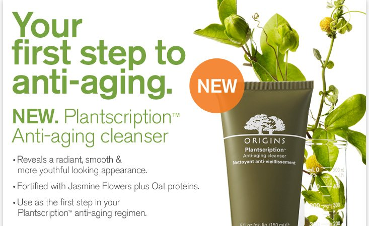Your first step to anti aging NEW Plantscription Anti aging cleanser Reveals a radiant smooth and more youthful looking appearance Fortified with Jasmine Flowers plus Oat proteins Use as the first step in your Plantscription anti aging regimen