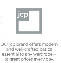jcp. Our jcp brand offers modern and well-crafted basics essential  to any wardrobe--at great prices every day.