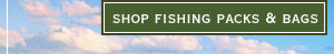 shop fishing packs & bags