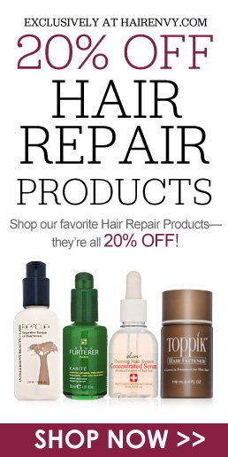 20% off Hair Repair Products  Shop our favorite Hair Repair Products—they're all 20% off! Shop Now>>