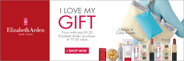 I Love My Gift. Yours with any 29.50 Elizabeth Arden purchase. A $77 value. Shop now