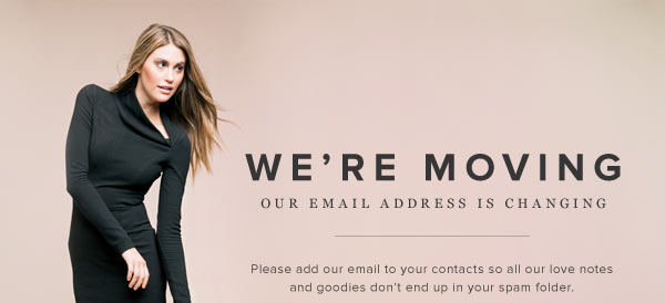 We're Moving! Add our new email to your contacts: Stylist@Email.ShoeDazzle.com