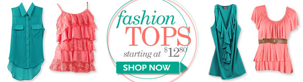 Fashion Tops starting at $12.80 - Shop Now!