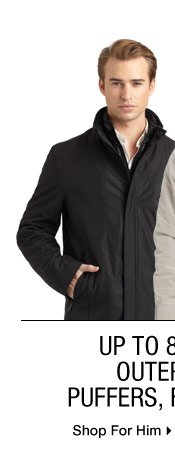 Up to 80% Off* Outerwear: Puffers, Fur & More