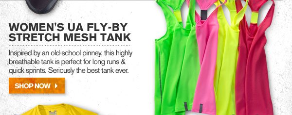 WOMEN'S UA FLY-BY STRETCH MESH TANK. SHOP NOW.