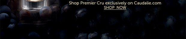 Shop Premier Cru exclusively on Caudalie.com --> SHOP NOW