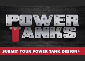 Power Tanks - Submit your Power Tank design